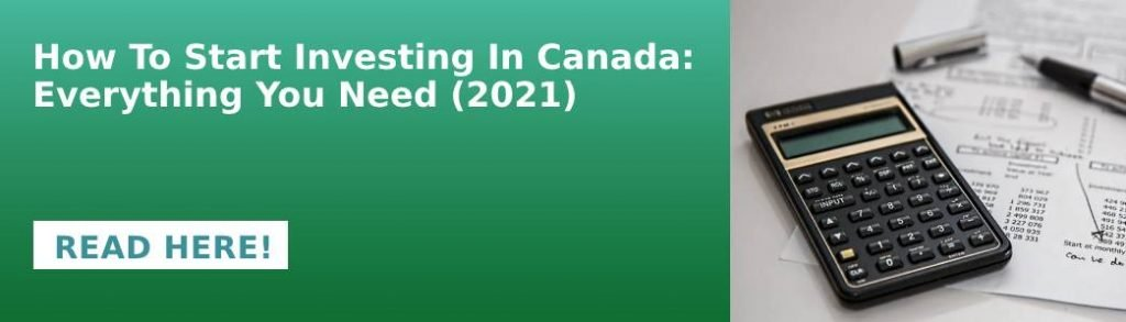 how to start investing in Canada: everything you need (2021)